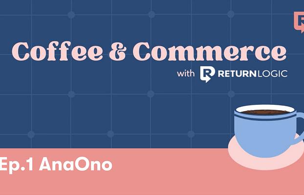 Coffee & Commerce: AnaOno's Dana Donofree